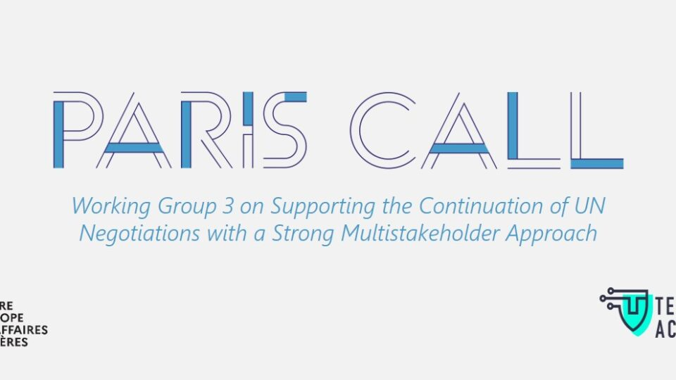 EVENT | Paris Call WG3 – Session 3 – The proposal for a Programme of Action and the way forward for multi-stakeholder dialogue on cyber